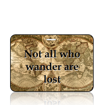 BagTagI04-Inspirational-Not all who wander are lost- map-contact info on back - REVISED to Black Font