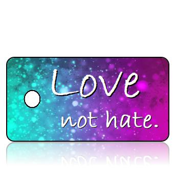 Inspiration10- Love not hate - Purple Pink Blue Sparkle