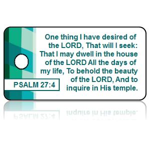 Psalm 27:4 Bible Scripture Key Tags