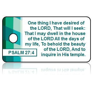 Psalm 27:4 Bible Scripture Key Tags