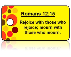 Romans 12:15 Bible Scripture Key Tags