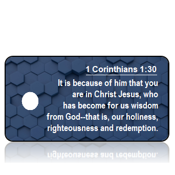 ScriptureTagAA57 - NIV - 1 Corinthians 1 vs 30 - Navy Blue GeoGrid
