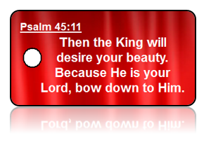 Psalm 45:11 Bible Scripture Key Tags