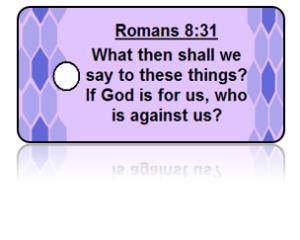 Romans 8:31 Bible Scripture Key Tags