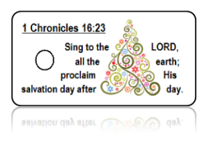 1 Chronicles 16:23 Sing Scripture Key Tags