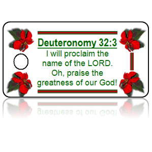 Deuteronomy 32:3 Holiday Scripture White Key Tags
