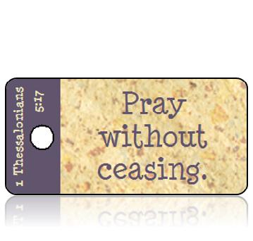 ScriptureTagD13 - 1 Thessalonians 5 vs 17 - ASV - Tan Speckled Paper