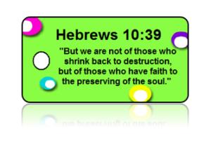 Hebrews 10:39 Bible Scripture Key Tags