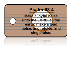 Psalm 98:4 Bible Scripture Key Tags