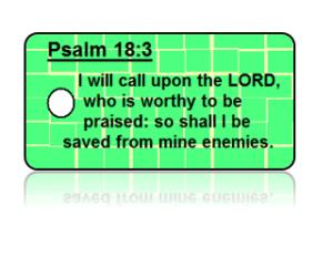 Psalm 18:3 Bible Scripture Key Tags