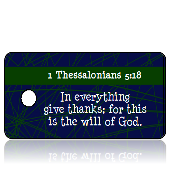 ScriptureTagT14 - KJV - 1 Thessalonians 5 vs 18 - Thanksgiving Blue Background Green Webbing