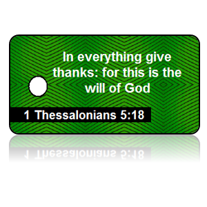 1 Thessalonians 5:18 Holiday Scripture Green Key Tags