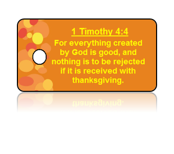 1 Timothy 4:4 Holiday Scripture Key Tags