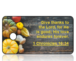 1 Chronicles 16:34 Holiday Scripture Key Tag
