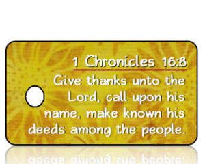 1 Chronicles 16:8 Give Thanks Scripture Key Tags