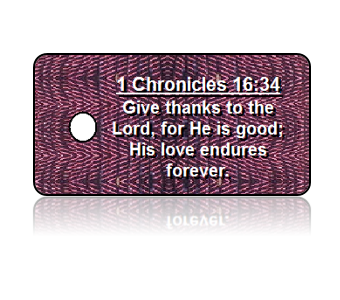 1 Chronicles 16:34 Holiday Scripture Key Tags
