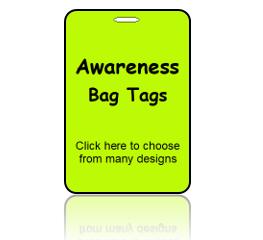 Awareness Bag Tags