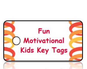 Fun Motivational Kids Key Tags