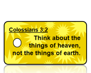 Colossians 3:2 Bible Scripture Key Tags