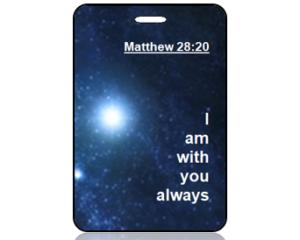 Matthew 28:20 Bible Scripture Bag Tag