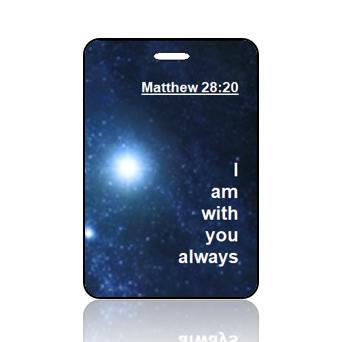 BagTagS01BBOBP - NIV - Matthew 28 vs 20 - SPACE - Bag Tag