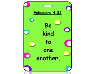 Ephesians 4:32 Bible Scripture Bag Tag
