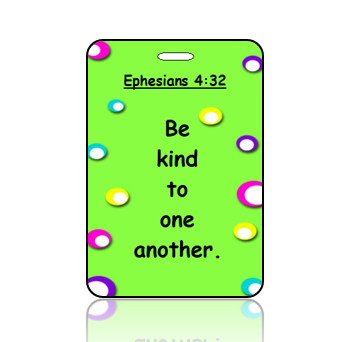 BagTagS03BBOBP - ESV - Ephesians 4 vs 32a - Lime Green Background Fun Colored Spots