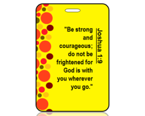 Joshua 1:9 Bible Scripture Bag Tag