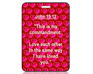 John 15:12 Bible Scripture Bag Tag