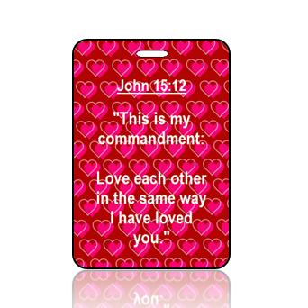BagTagS06BBOBP - NIV - John 15 vs 12 - Red Background Pink Hearts Pattern