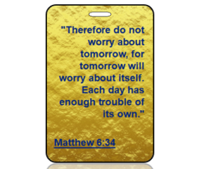 Matthew 6:34 Bible Scripture Bag Tag