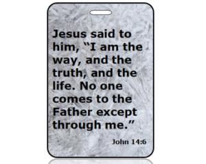 John 14:6 Bible Scripture Bag Tag