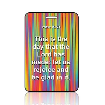 BagTagS10BBOBP - ESV - Psalm 118 vs 24 - Create Design Color Stripes Musing