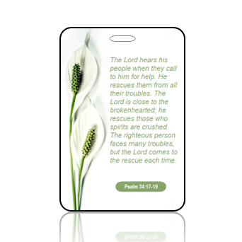 BagTagS17BBOBP - NLT - Psalm 34 vs 17 - 19 - Peace Lily Green