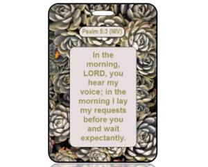 Psalm 5:3 Bible Scripture Bag Tag