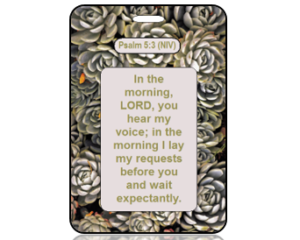 Psalm 5:3 Bible Scripture Bag Tag