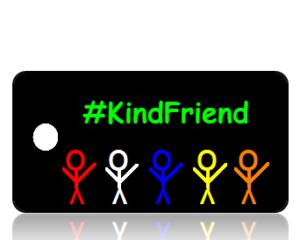 Kind Friend Hashtag Key Tags