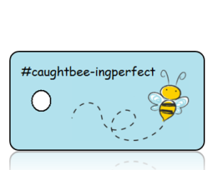 Caught Bee-ing Perfect Hashtag Key Tags