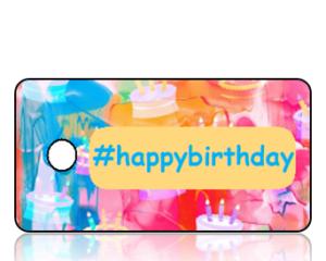Happy Birthday Hashtag Key Tags
