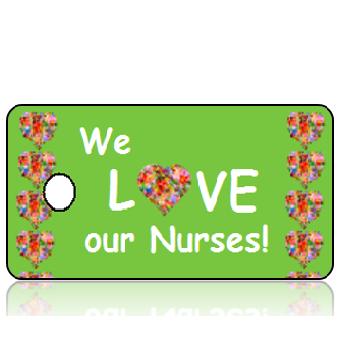 Love16 - We Love Our Nurses