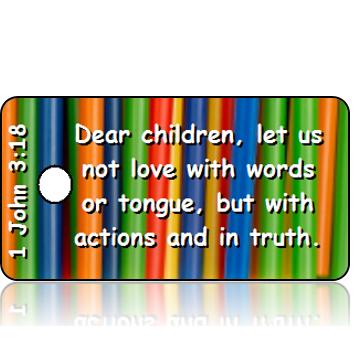 ScriptureTagD125 - NKJV - 1 John 3 vs 18 - Colorful Straws