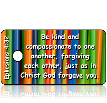 ScriptureTagD128 - NIV - Ephesians 4 vs 32 - Colorful Straws