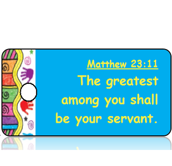 ScriptureTagD147 - ESV - Matthew 23 vs 11 - Colorful Handprint Border