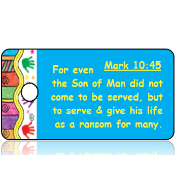 ScriptureTagD149 - ESV - Mark 10 vs 45 - Colorful Handprint Border