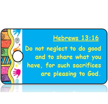 ScriptureTagD151 - ESV - Hebrews 13 vs 16 - Colorful Handprint Border