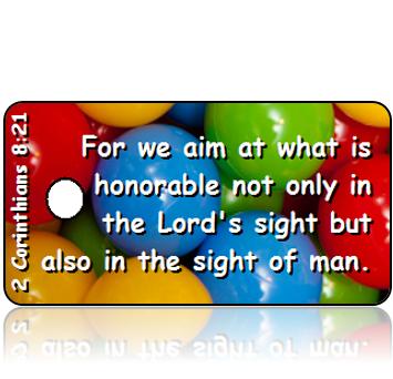 ScriptureTagD143 - ESV - 2 Corinthians 8 vs 21 - Primary Color Balls