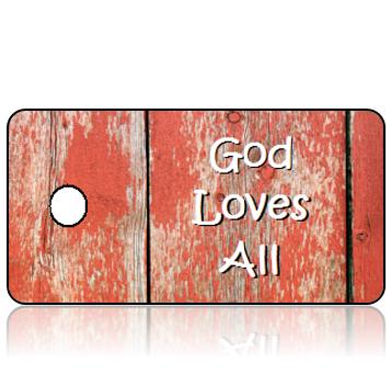 Inspiration17 - God Loves All - Reclaimed Wood Red Hues Design Key Tag