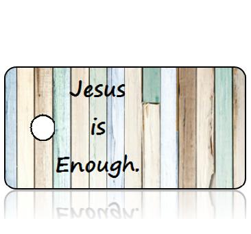 Inspiration19 - Jesus is Enough - Reclaimed Wood Multiple Pastels Design Key Tag