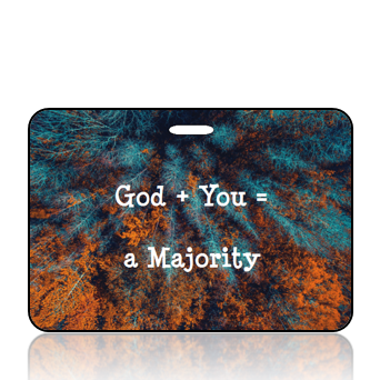 BagTagI08 - God + You = a Majority Bag Tag - Autumn Treetops Background