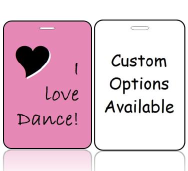 BagTagL01-CO - I Love to Dance Bag Tag - Custom Options